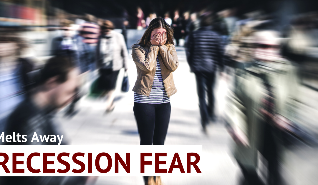 "How To Turn ""Recession Fear"" Into The Biggest Money Making Opportunity Of Your Life"